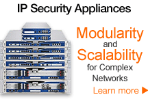 IP Security Appliances: Modularity and Scalability for Complex Networks