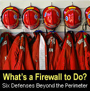What's a firewall to do? Six defenses beyond the perimeter